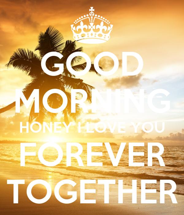 Etwas Neues genug GOOD MORNING HONEY I LOVE YOU FOREVER TOGETHER Poster | Jamie &UI_07
