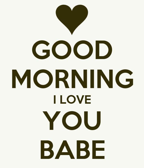 Good Morning Love Poster : Good morning i love you babe poster yu keep calm o matic