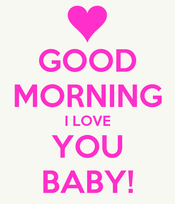Good Morning Love Love : Good morning i love you quotes quotesgram