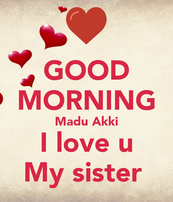 Good Morning Madu Akki I Love U My Sister Poster Buddhika Keep
