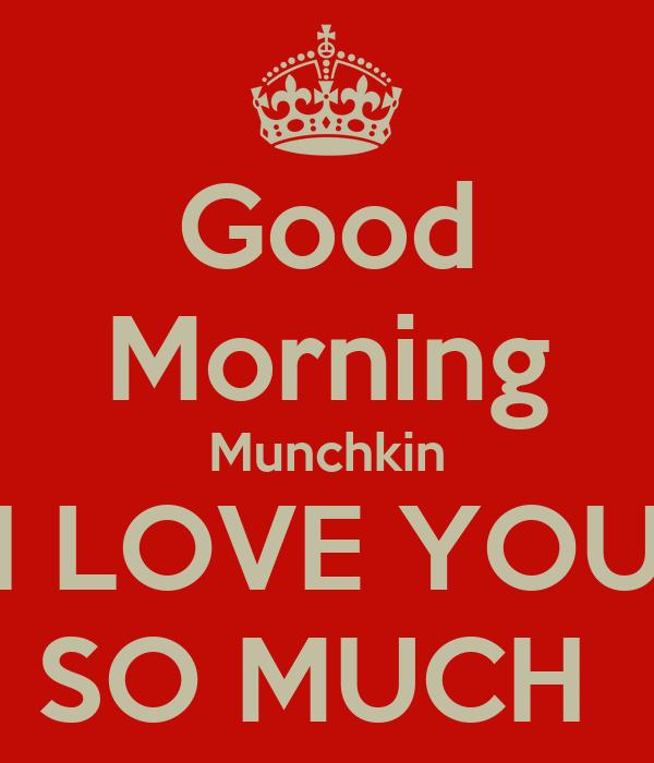 Good Morning I Love You So Much Good Morning Mu...
