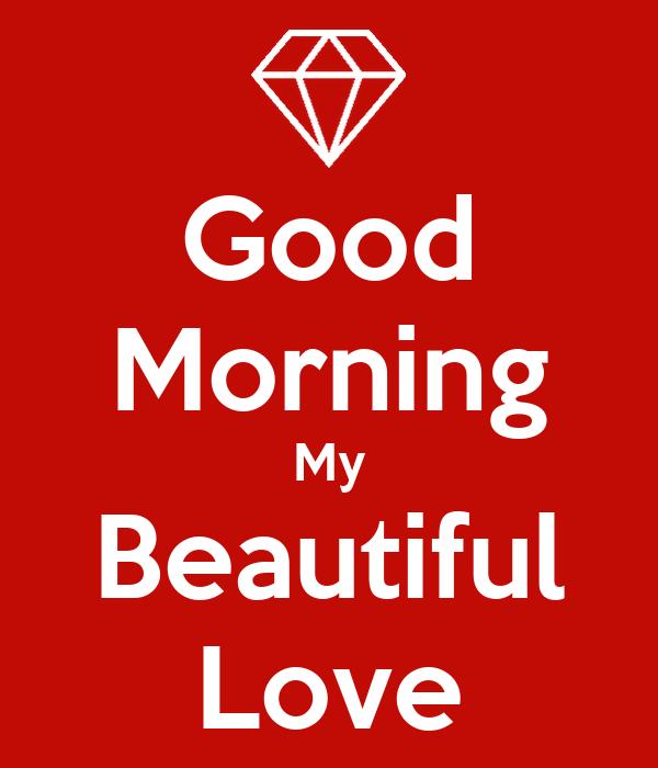 Good Morning Beautiful Love : Morning mi beautiful familia it images my