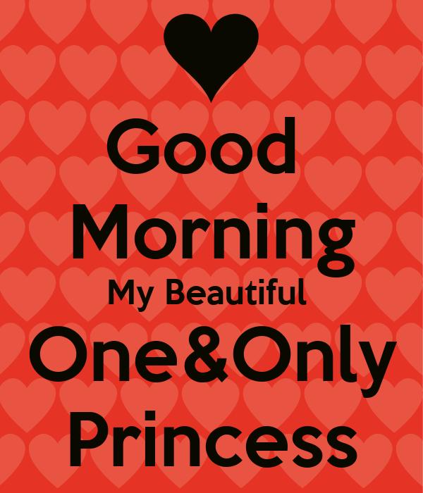 Good Morning Princess Texts : Good morning my princess imgkid the image kid