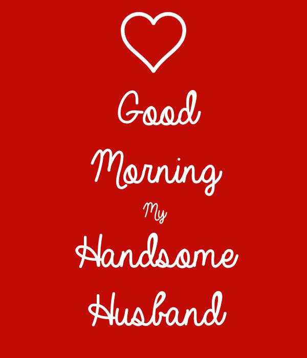 Good Morning My Husband Image Pw Navi
