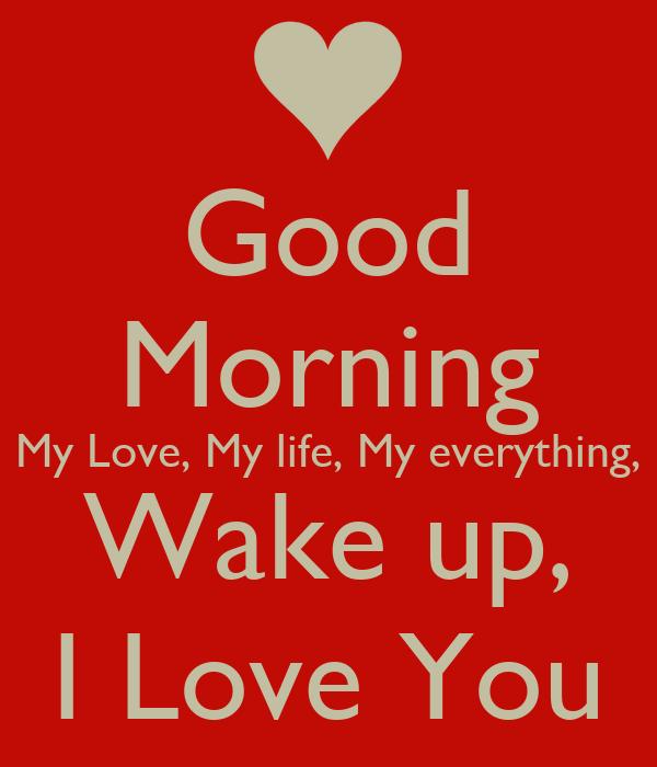 Good Morning Meme Love : Good morning my love life everything wake up i