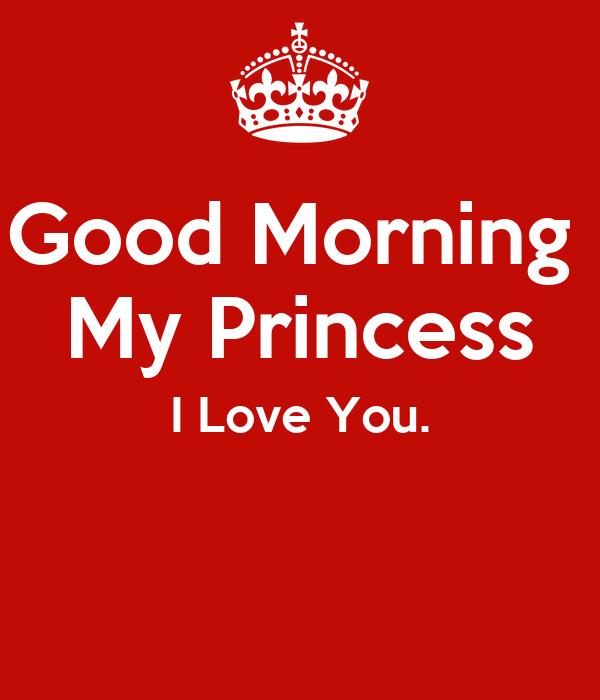 Good Morning Jaan Quotes: Good Morning My Princess I Love You. Poster