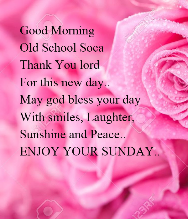 Good Morning Old School Soca Thank You Lord For This New Day May