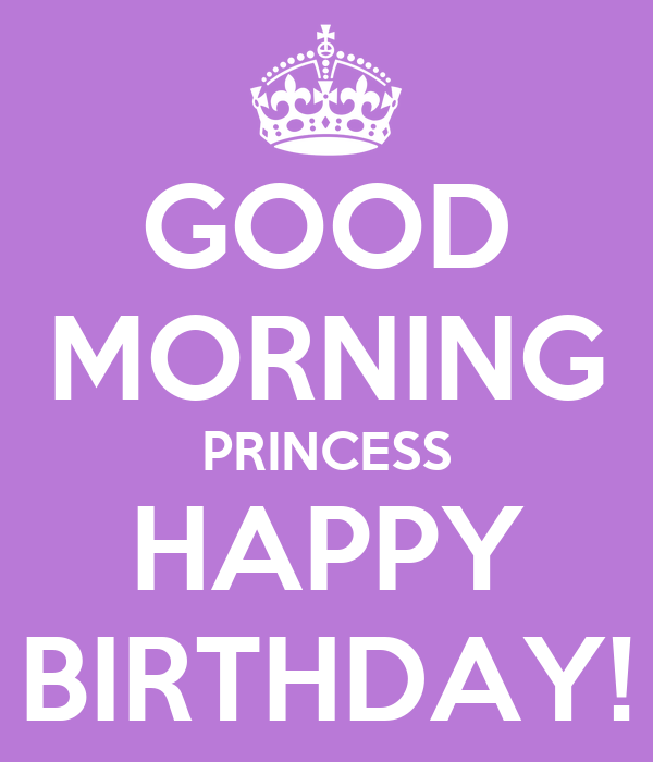 Good Morning Princess Meme : Good juju and happy birthday pictures to pin on pinterest