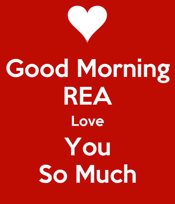 Good Morning Love You So Much : Good morning rea love you so much poster mikail keep