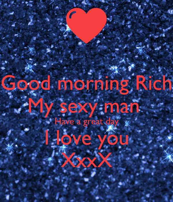 Good morning my sexy man
