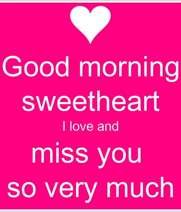 Good Morning I Love You So Much Good morning sw...
