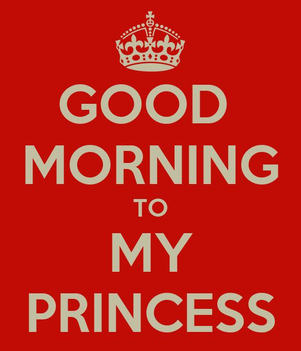 Good Morning Princess Texts : Good morning princess images frompo