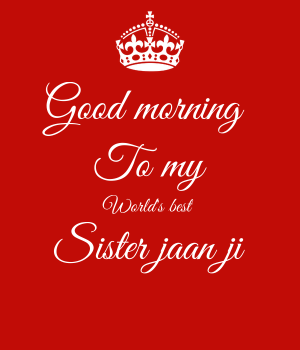 Good Morning To My Worlds Best Sister Jaan Ji Poster Sukh