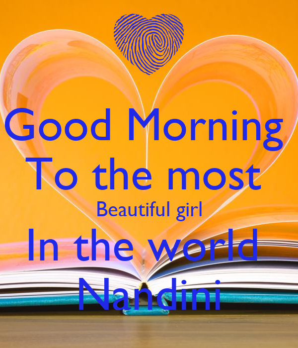Good Morning To The Most Beautiful Girl In The World Nandini Poster