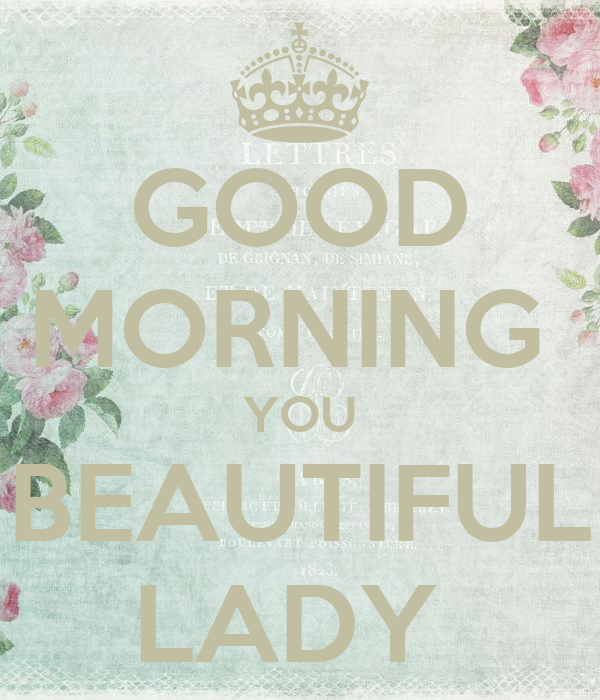 Good Morning Lady German : Good morning you beautiful lady poster ahmad keep calm
