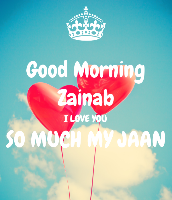 Good Morning I Love You So Much Good Morning Za...