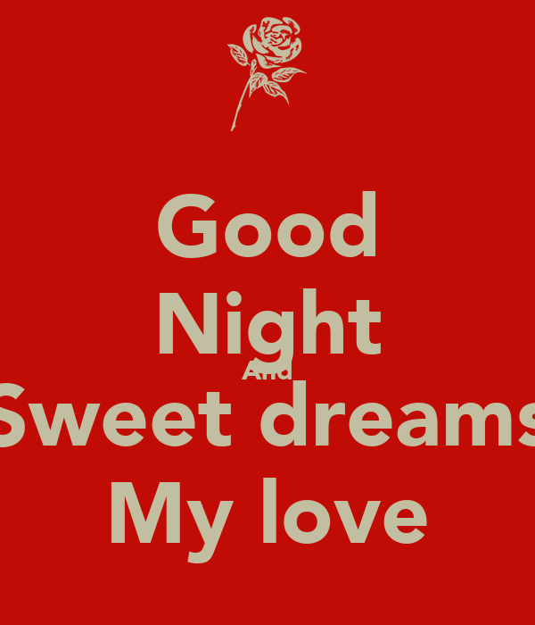 Good Night And Sweet Dreams My Love Poster Scott Keep Calm O Matic
