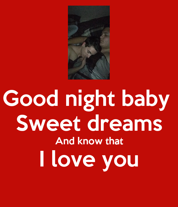 Good Night Baby Sweet Dreams And Know That I Love You Poster Jason