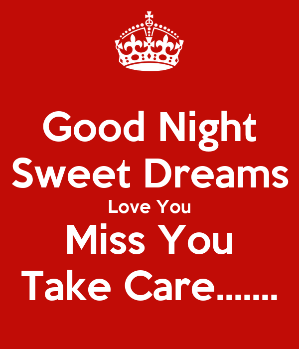 Good Night Sweet Dreams Love You Miss You Take Care Poster
