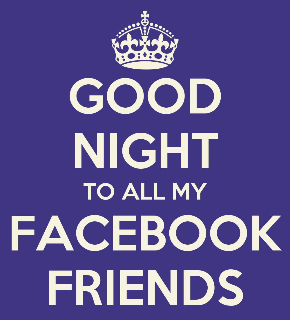 Good night to all my facebook friends poster g keep calm o matic
