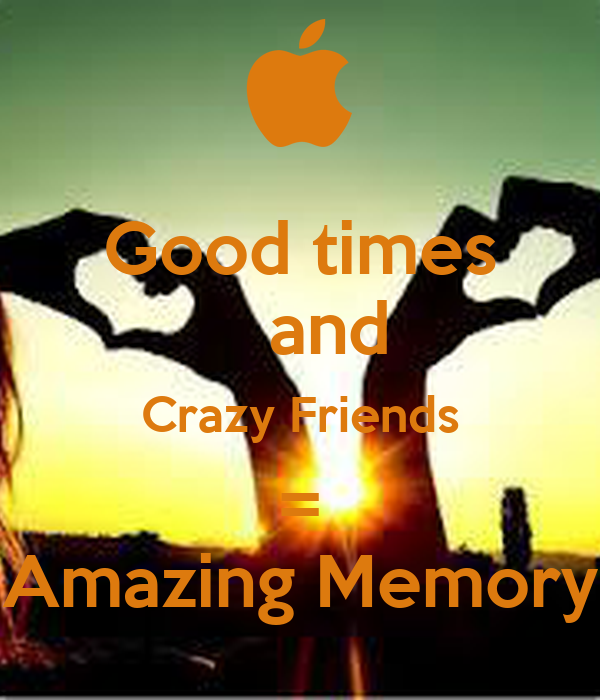 Friendship Crazy Times Quotes Friendship Crazy Times Quote