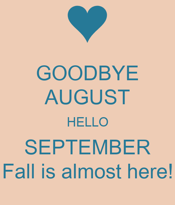 Goodbye August Hello September Image With Town