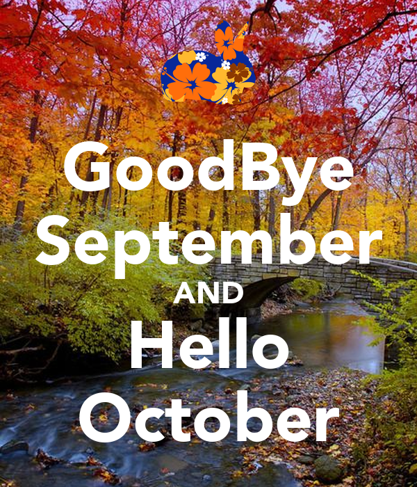 Good GoodBye September AND Hello October Poster SO Keep Calm O Matic