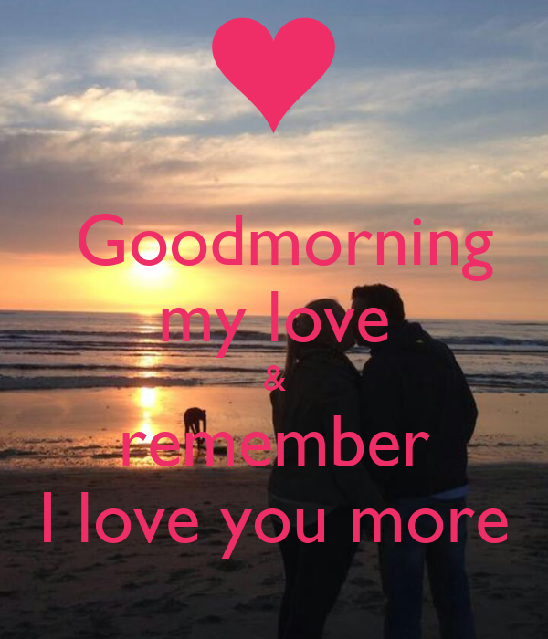 Good Morning My Love German : Goodmorning my love remember i you more poster