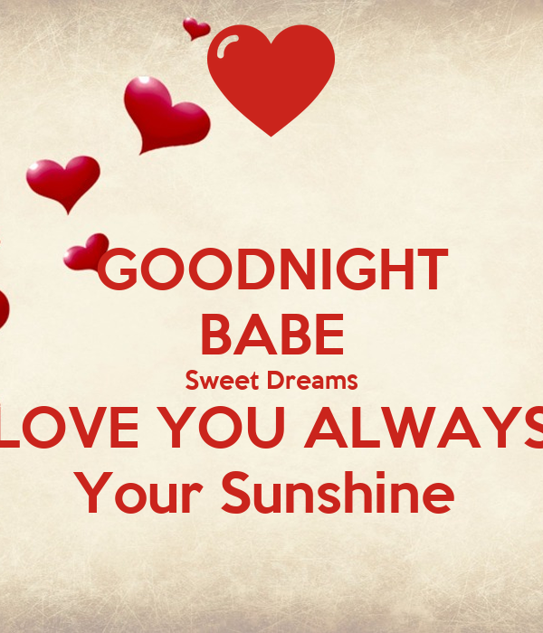 Goodnight Babe Sweet Dreams Love You Always Your Sunshine Poster