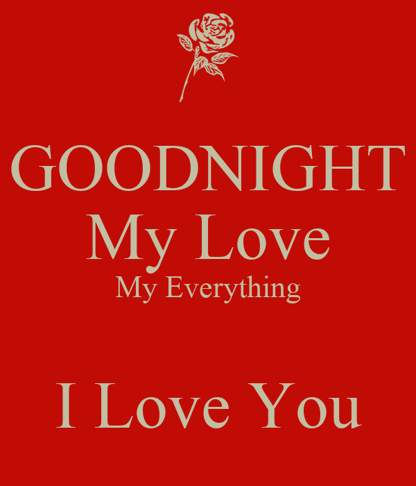 Goodnight My Love My Everything I Love You Poster Billy Keep