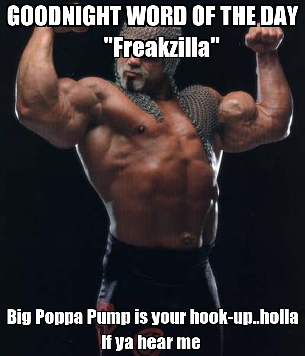 big poppa pump is your hookup