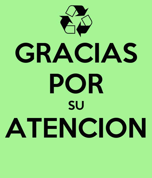 De agradecimiento por su atencion - Imagui