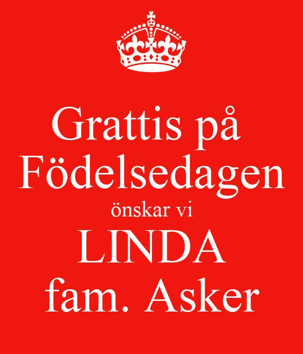 grattis önskar Grattis på Födelsedagen önskar vi LINDA fam. Asker Poster | P  grattis önskar