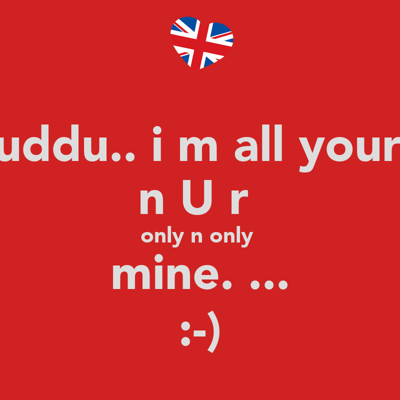 Where Is The Co U R: Guddu.. I M All Your... N U R Only N Only Mine
