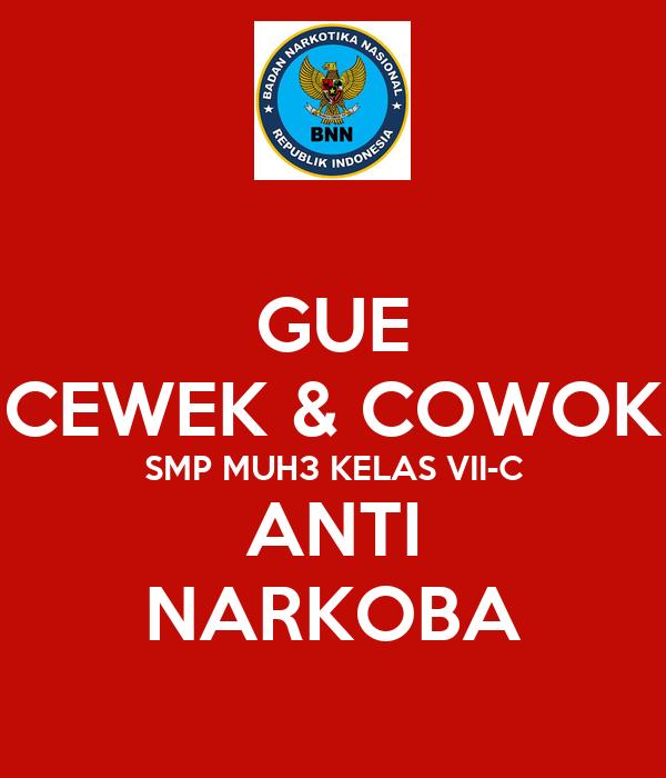 GUE CEWEK & COWOK SMP MUH3 KELAS VII-C ANTI NARKOBA Poster