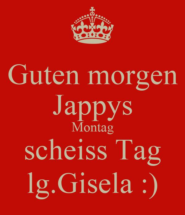 Guten Morgen Jappys Montag Scheiss Tag Lggisela Poster