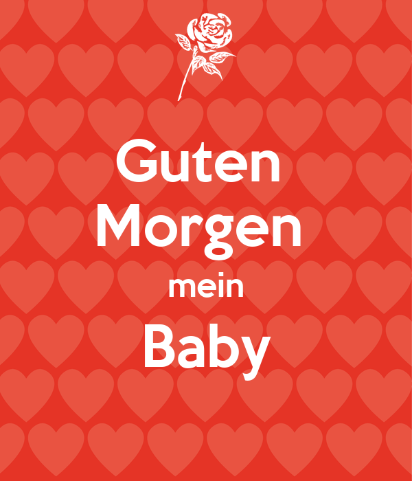 Guten Morgen Mein Baby Poster Kitty Keep Calm O Matic