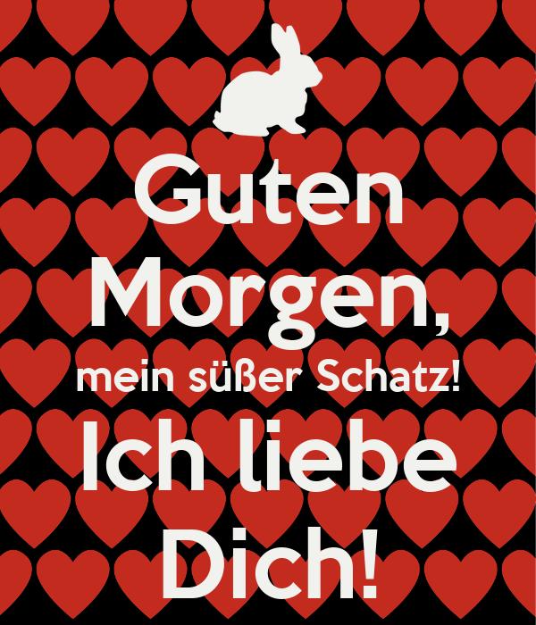 Guten Morgen Mein Süßer Schatz Ich Liebe Dich Poster