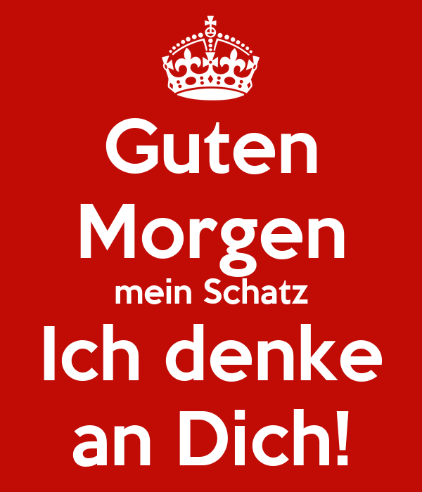 Guten Morgen Mein Schatz Ich Denke An Dich Poster Jürgen