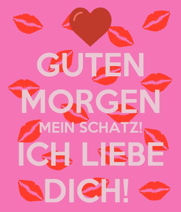 Guten Morgen Mein Schatz Ich Liebe Dich Poster Ralf