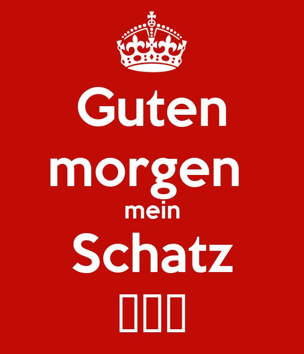 Guten Morgen Mein Schatz Poster Stefan Keep Calm