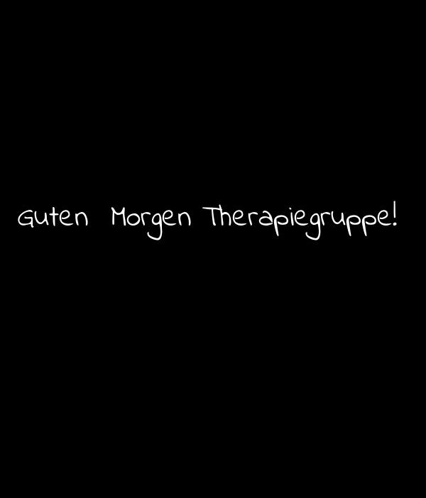 Guten Morgen Therapiegruppe Poster Lillebob Keep Calm O