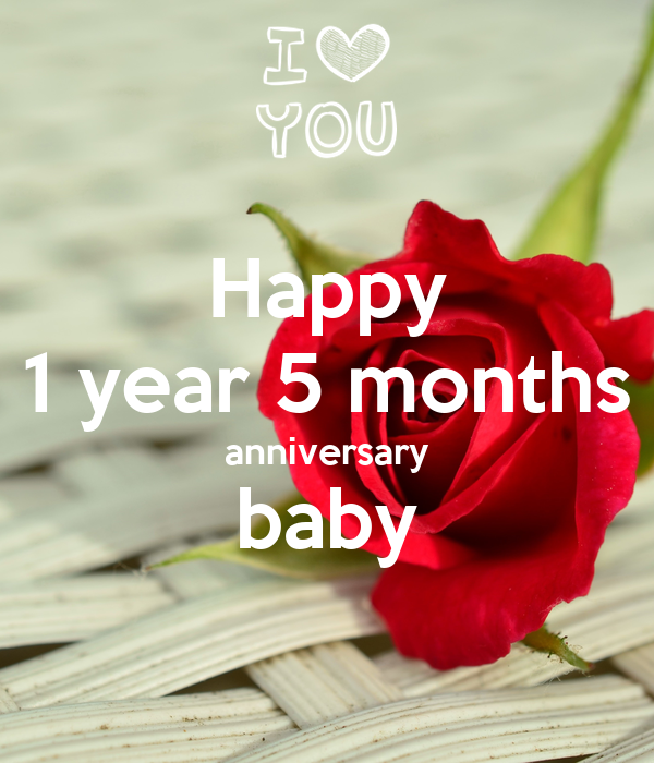 Happy 1 year 5 months anniversary baby poster rubywomack keep calm