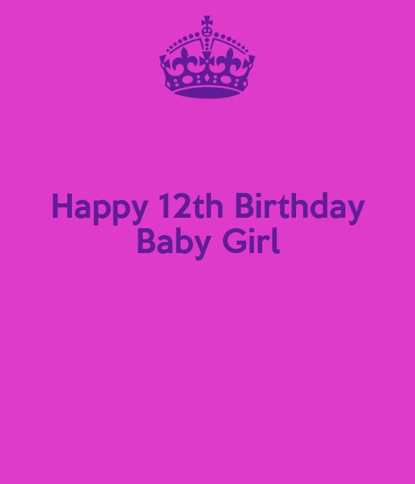 Happy 12th Birthday Baby Girl Poster
