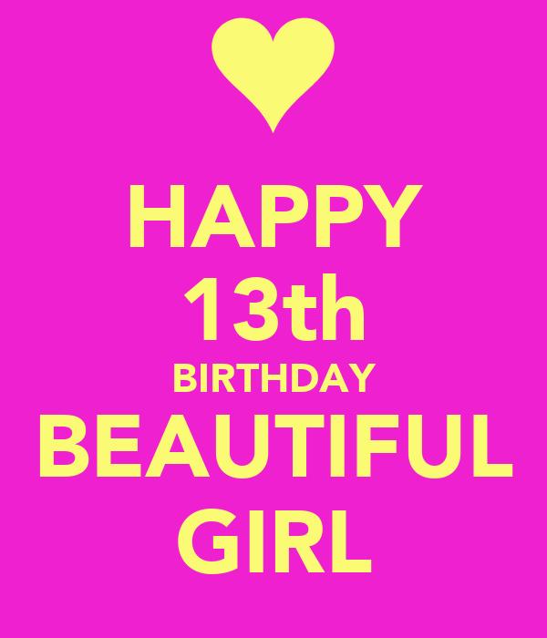 Happy 13th Birthday Beautiful Girl Poster Nick Keep Happy 13 Birthday Wishes
