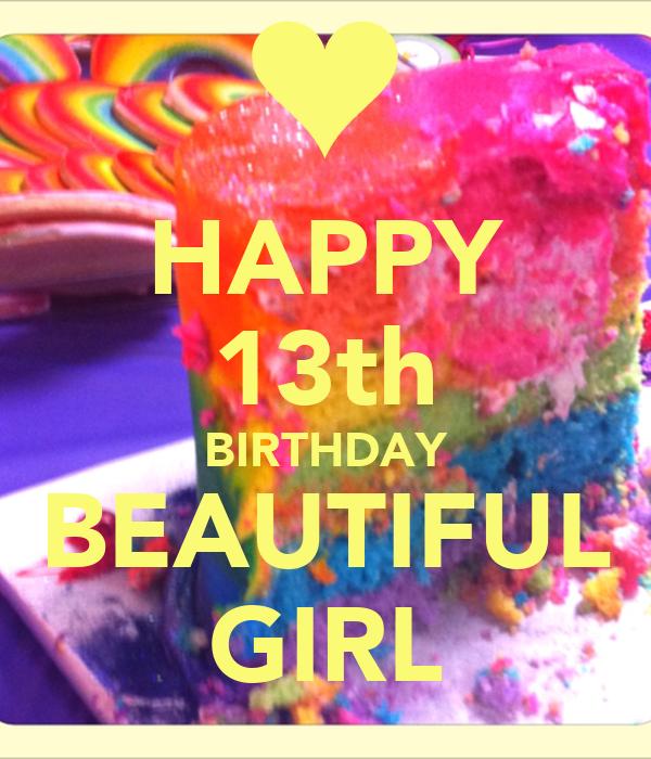HAPPY 13th BIRTHDAY BEAUTIFUL GIRL Poster