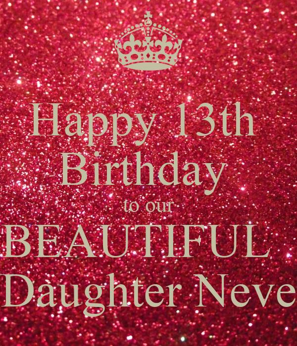 Wonderful Daughter 13th Birthday