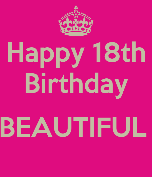 Happy 18th Birthday BEAUTIFUL ! Poster | Maccbosss | Keep ...