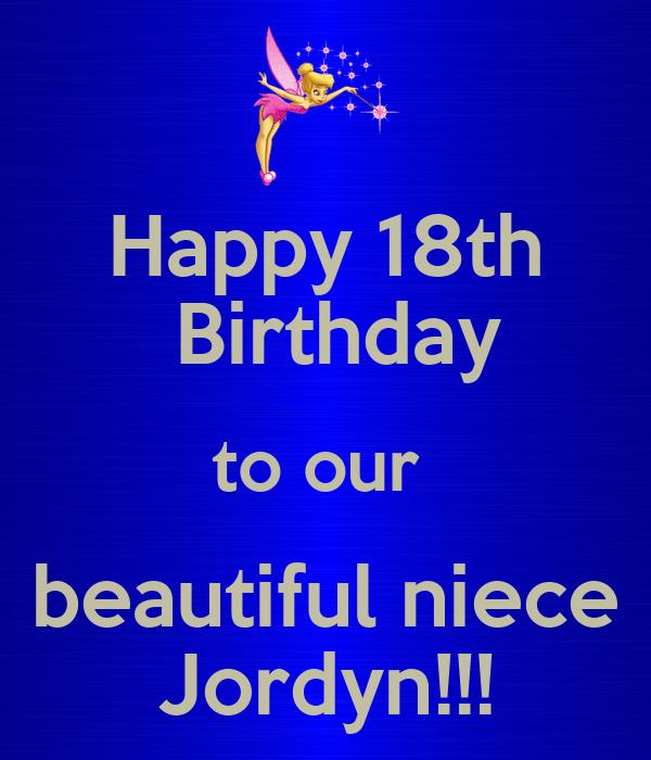 Happy 18th Birthday To Our Beautiful Niece Jordyn