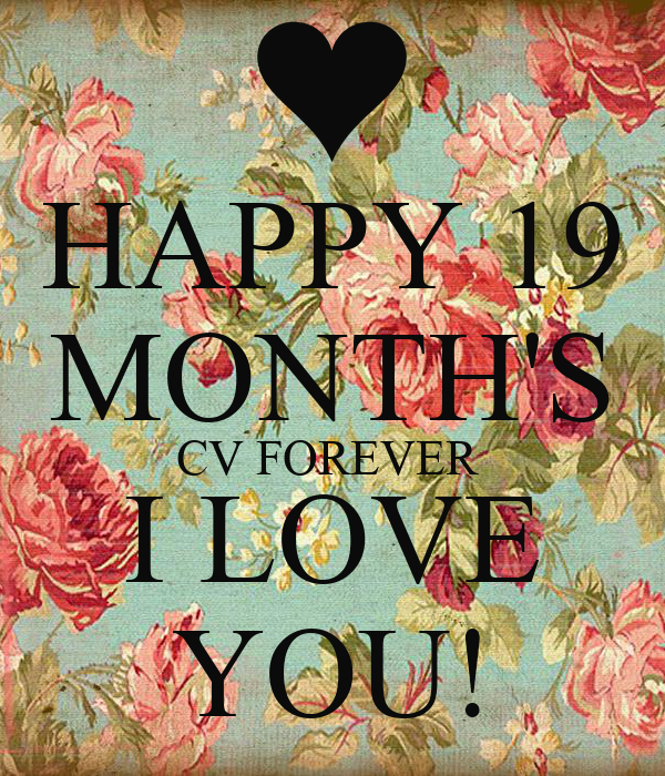 Happy 19 months cv forever i love you poster vinolin naidoo happy 19 months cv forever i love you thecheapjerseys Image collections